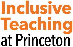 Inclusive Teaching at Princeton